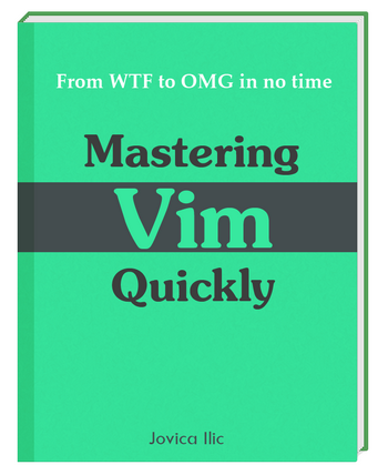 Mastering Vim Quickly book